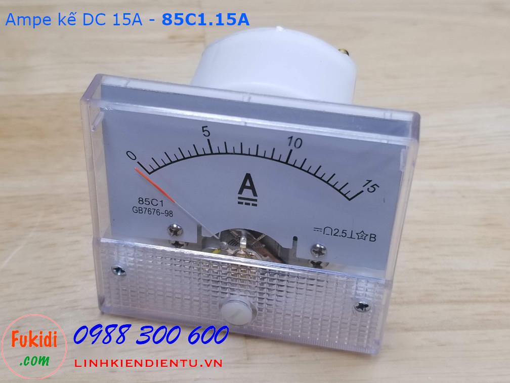 Ampe kế DC 15A - 85C1.15A