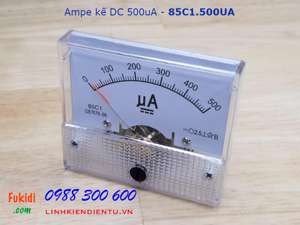 Ampe kế DC 500uA - 85C1.500UA