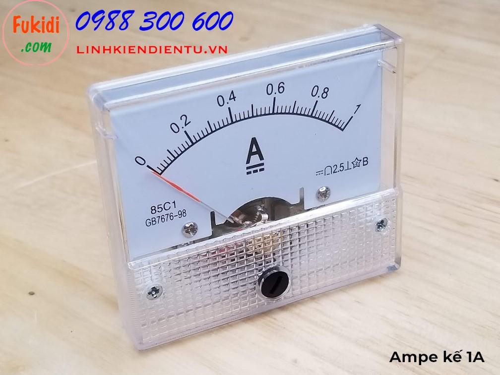 Ampe kế DC 1A 85C1 đo dòng điện DC 1A - 85C1.1A