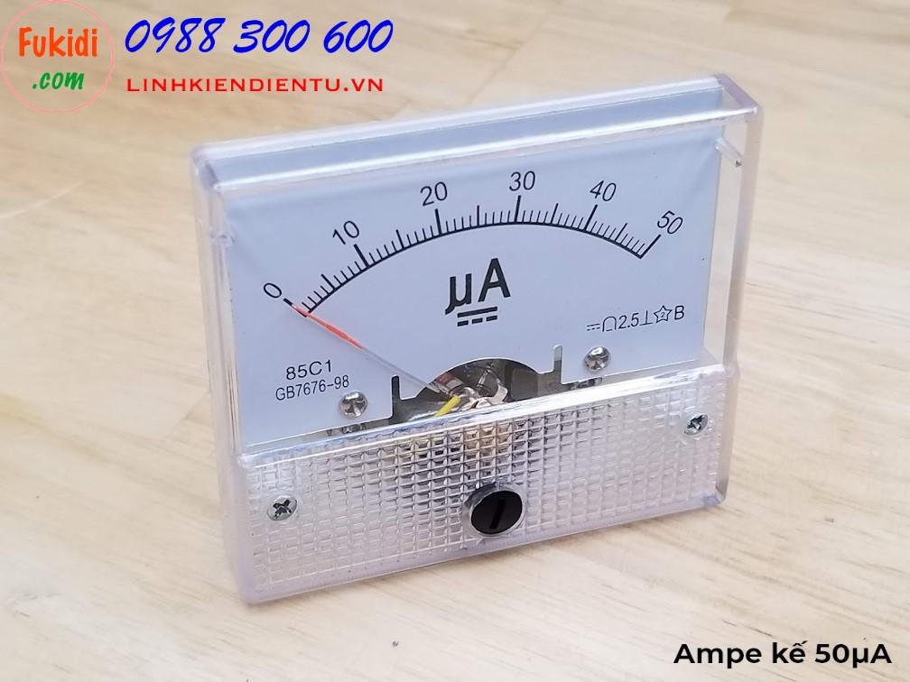 Ampe kế DC 50uA 85C1 đo dòng điện DC từ 0 đến 50µA / 50uA