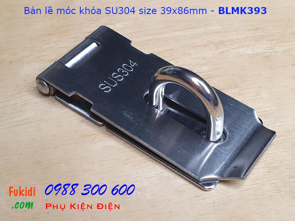 Bản lề móc khóa inox 304, size 39x86, dày 2mm - BLMK393