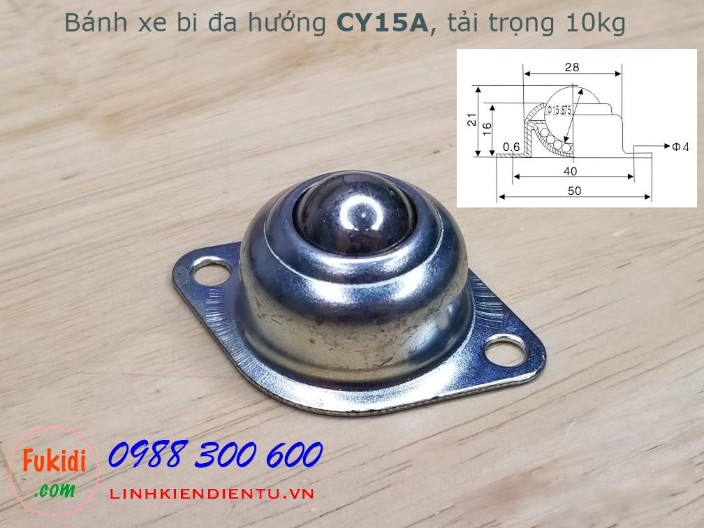 Bánh xe bi đa hướng bằng thép CY-15A, phi 15mm, tải trọng 10kg -CY15AT