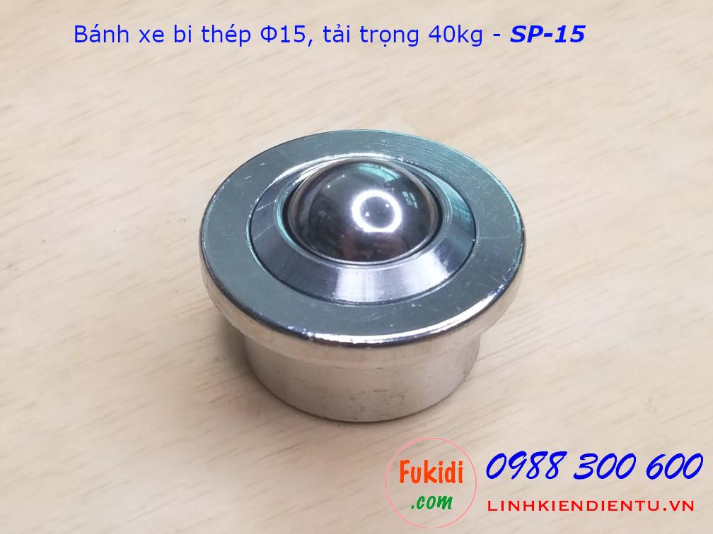 Bánh xe bi cầu thép SP-15 phi 15mm tải trọng 40kg - SP15T