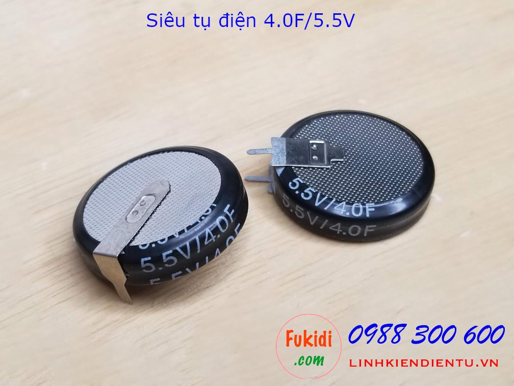Siêu tụ điện 4.0F/5.5V - tụ dung lượng cao