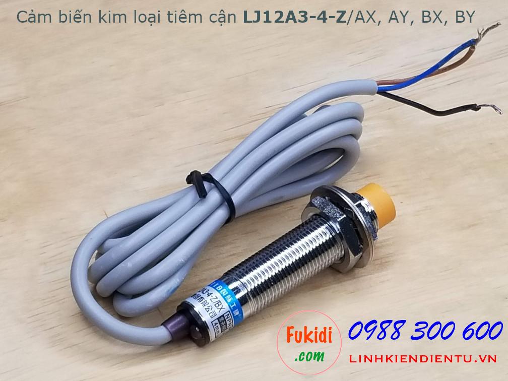 Cảm biến kim loại tiệm cận LJ12A3-4-Z/AX DC 3 dây NPN thường đóng - NC