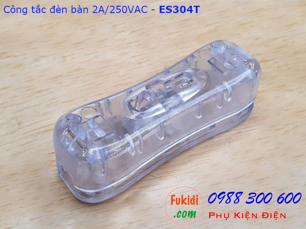 Công tắc treo dây 2A/250V dùng cho đèn bàn, đèn đọc sách màu trong suốt - ES304T