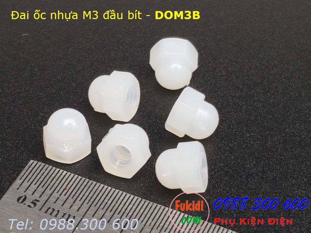 Đai ốc nhựa đầu bít, tán đầu chụp, đai ốc chỏm cầu, tán cầu M3 - DOM3B