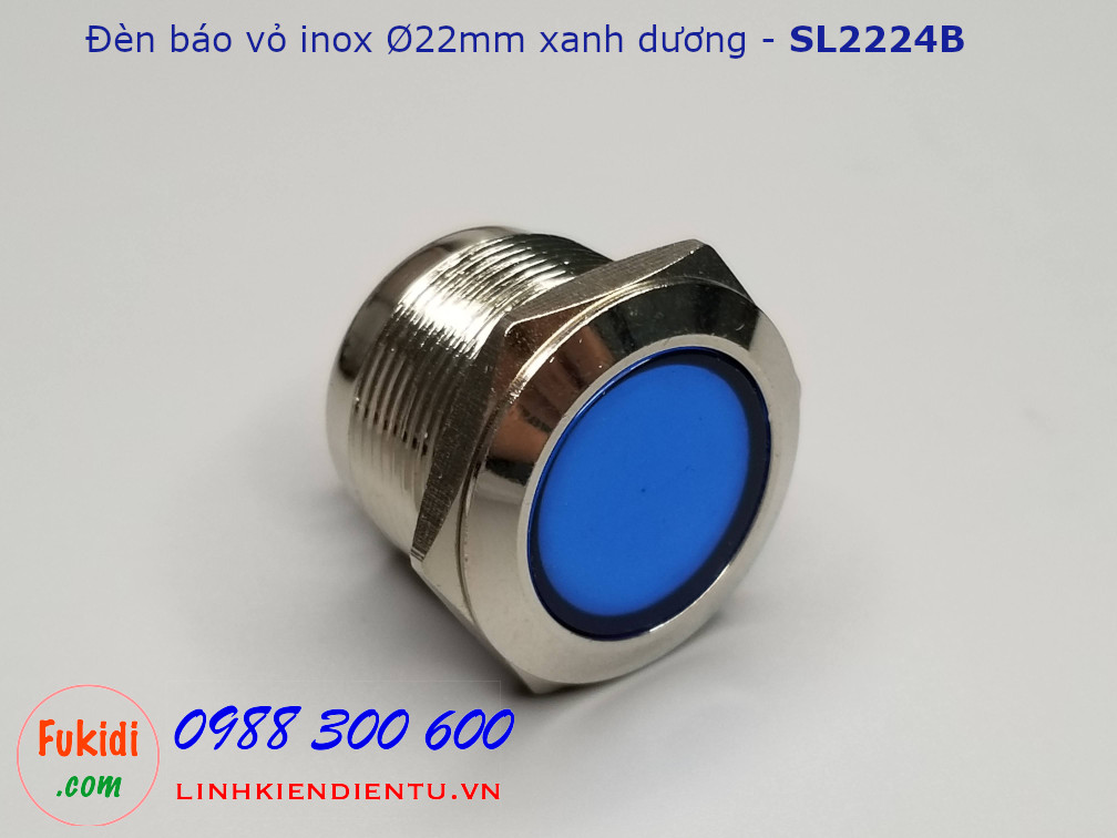 Đèn báo tín hiệu vỏ inox, Ø22mm, 12-24V, màu xanh dương - SL2224B