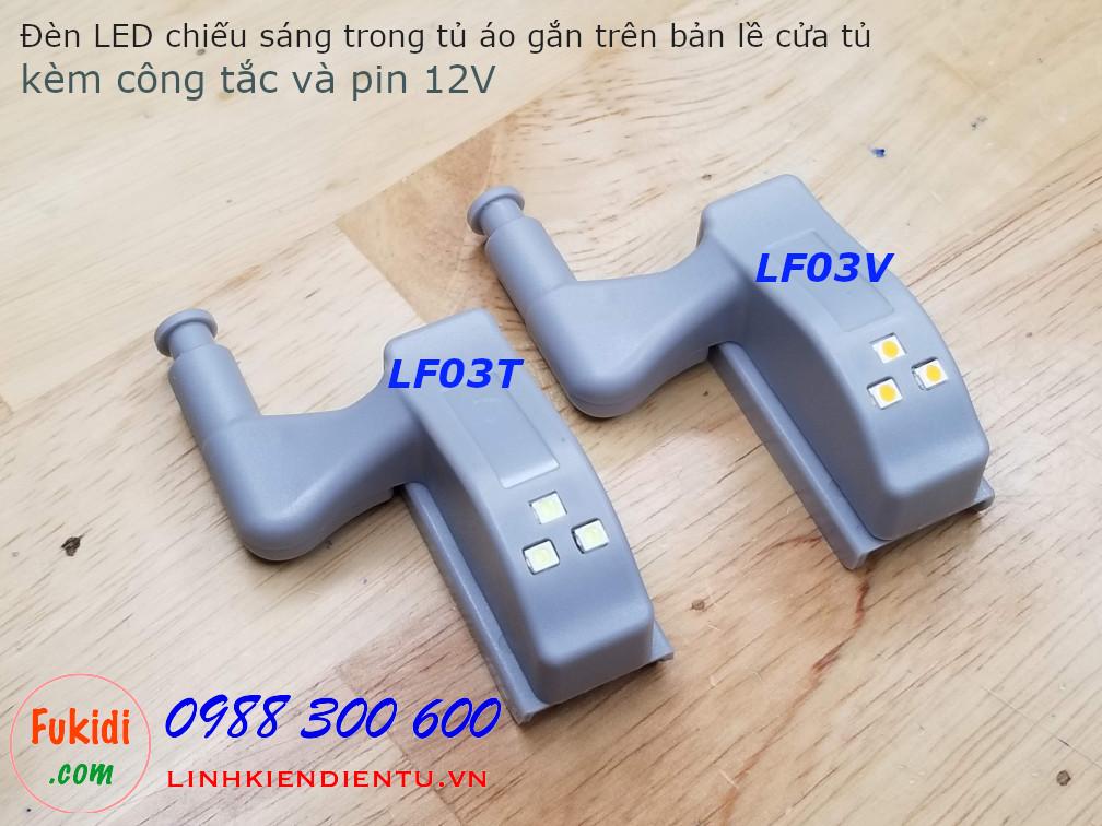 LF03: Đèn LED chiếu sáng cho tủ áo, gắn trên bản lề cửa tủ, đã bao gồm công tắc và pin 12V