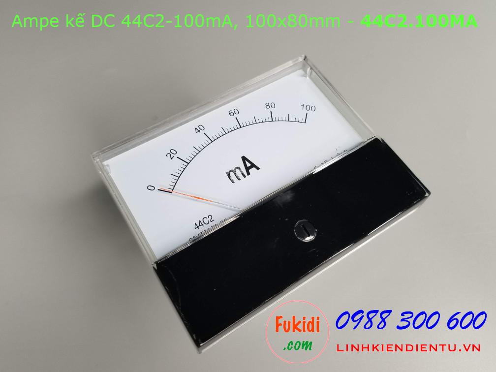 Ampe kế DC 44C2 100mA chỉ thị bằng kim, kích thước 100x80mm - 44C2.100MA