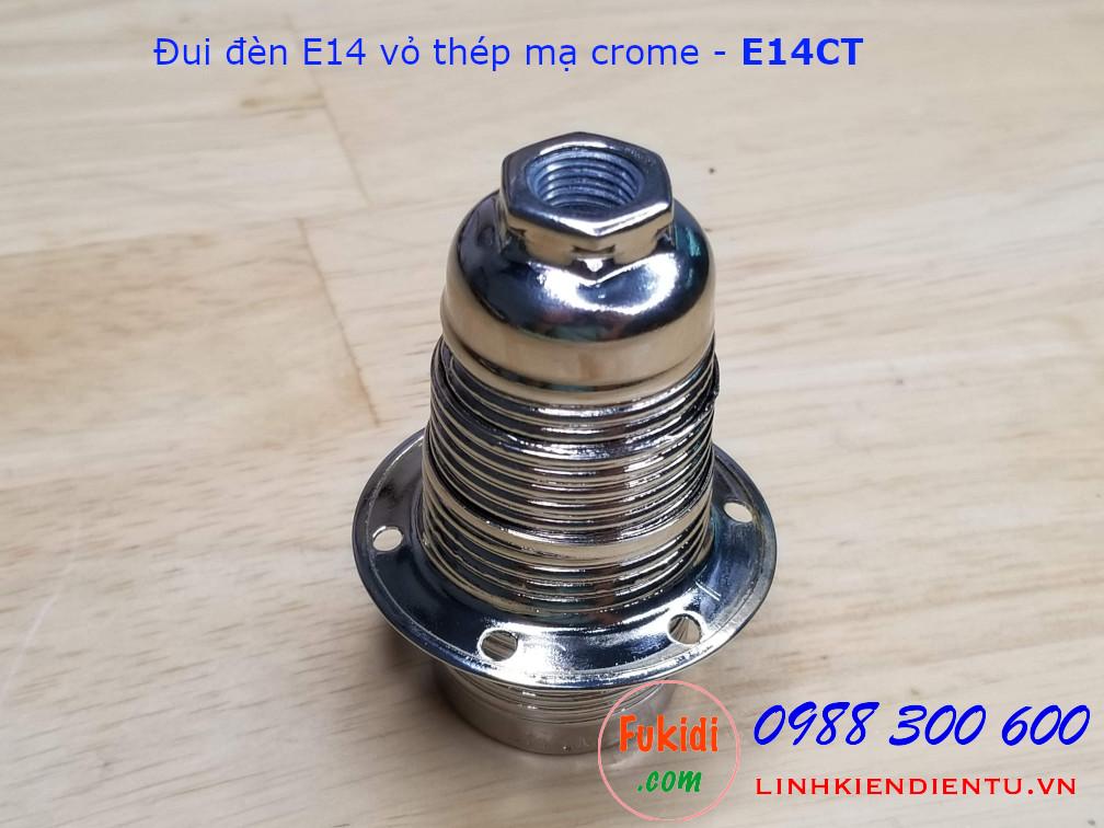 Đui đèn E14 vỏ thép mạ crome - E14CT