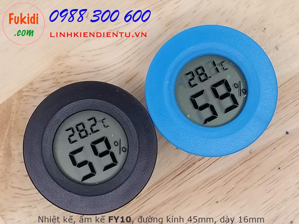 Nhiệt kế và ẩm kế, đo nhiệt độ và độ ẩm, hình tròn phi 45mm hiển thị LCD FY10