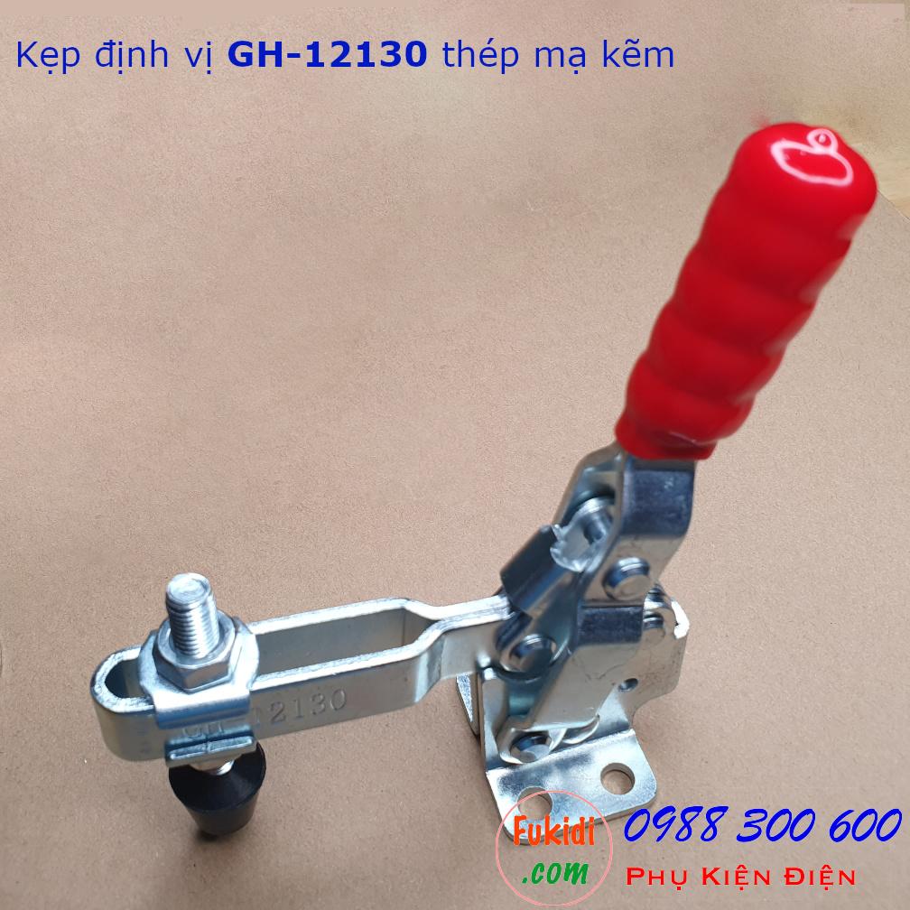 Kẹp định vị GH-12130 thép mạ kẽm, lực giữ 227kg, tay cầm dài 148mm - GH12130