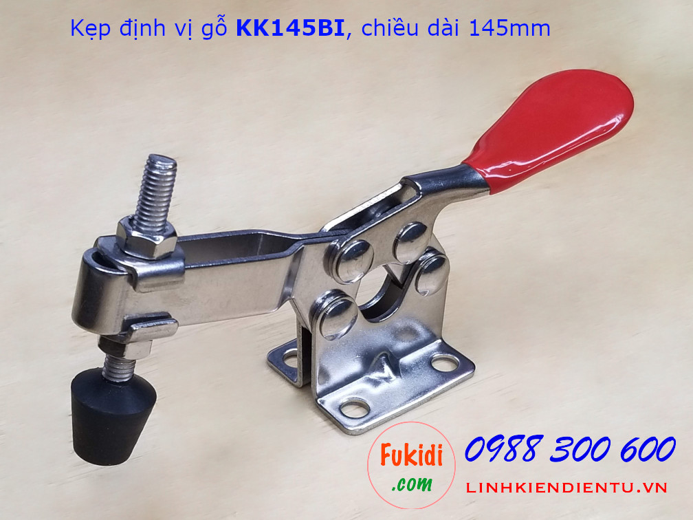 Khóa kẹp định vị đứng, khóa giữ, kẹp định vị gỗ inox 304 dài 145mm model KK145BI