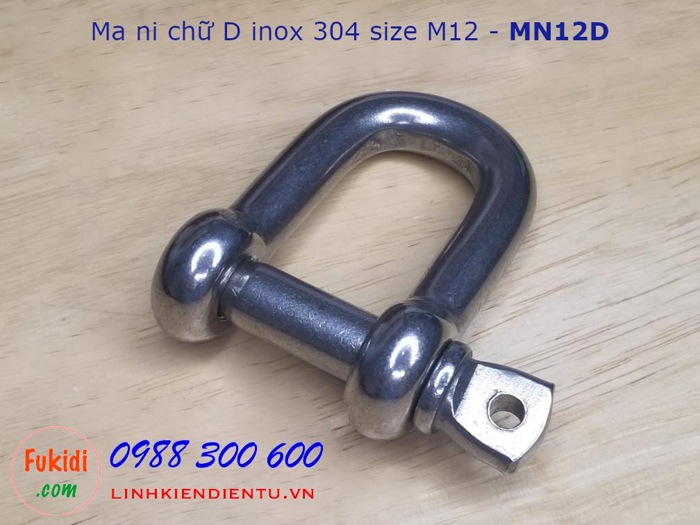 Ma ní inox hình chữ D M12, kiểu ren vặn, dùng nối dây xích - MN12D