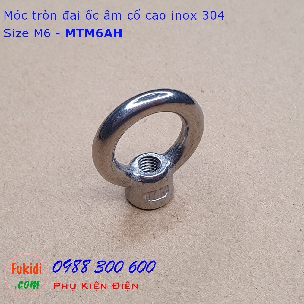 Móc tròn đai ốc, móc cẩu đai ốc âm inox 304 cổ cao M6 tải 50kg - MTM6AH