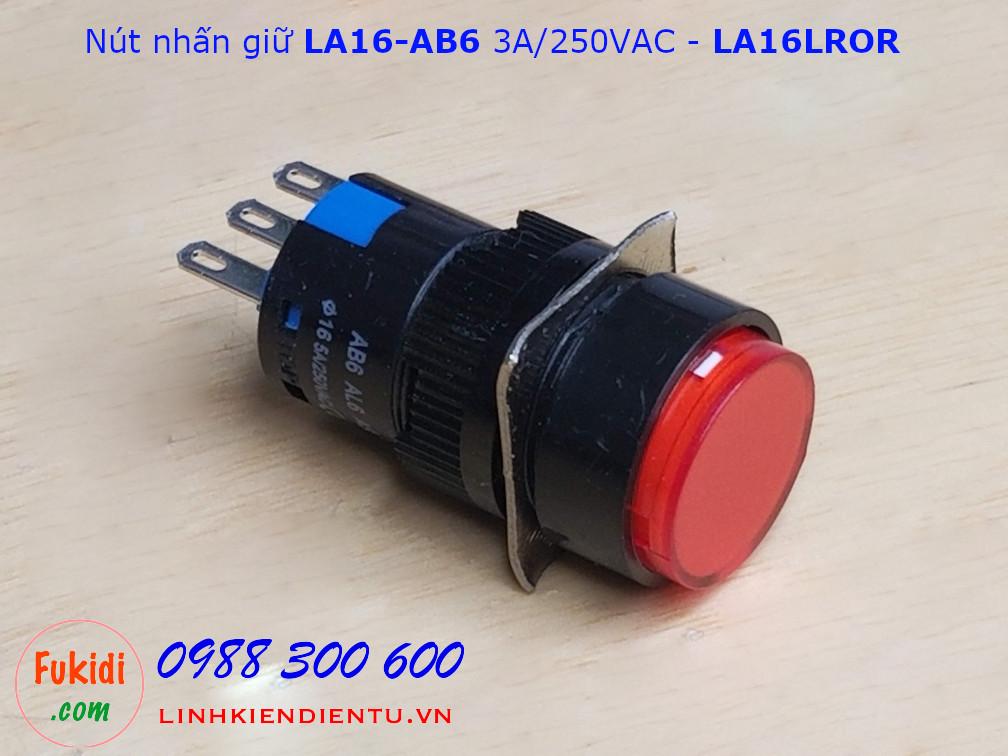 Công tắc nút nhấn giữ LA16 AB6 3A/250V phi 16mm màu đỏ - LA16LROR
