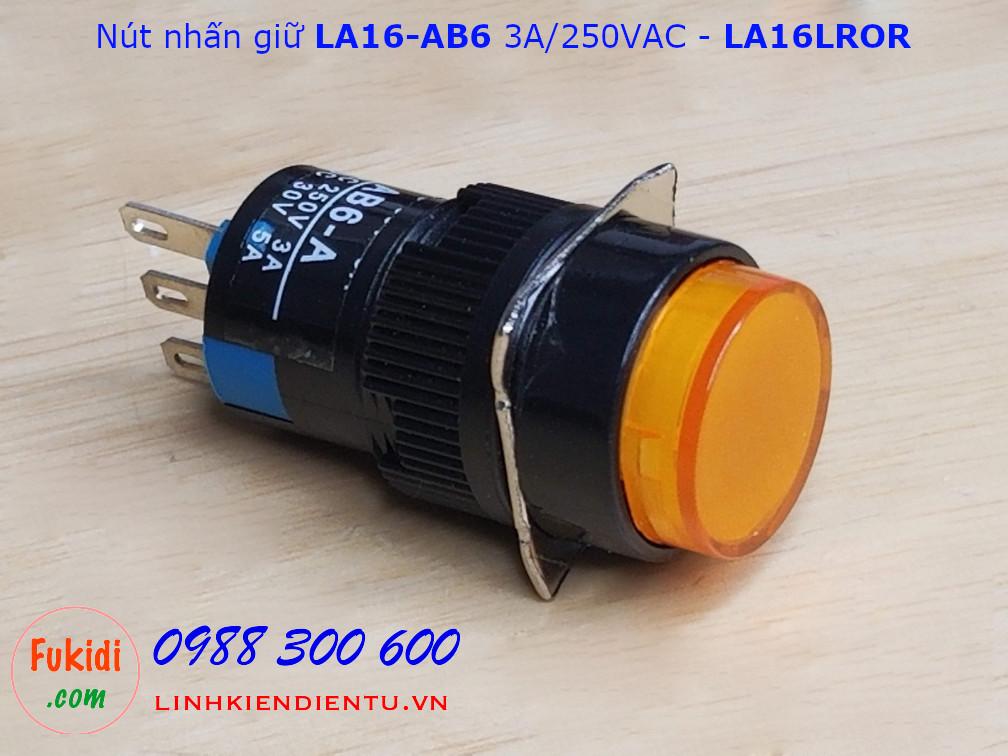 Công tắc nút nhấn giữ LA16 AB6 3A/250V phi 16mm màu cam - LA16LROY