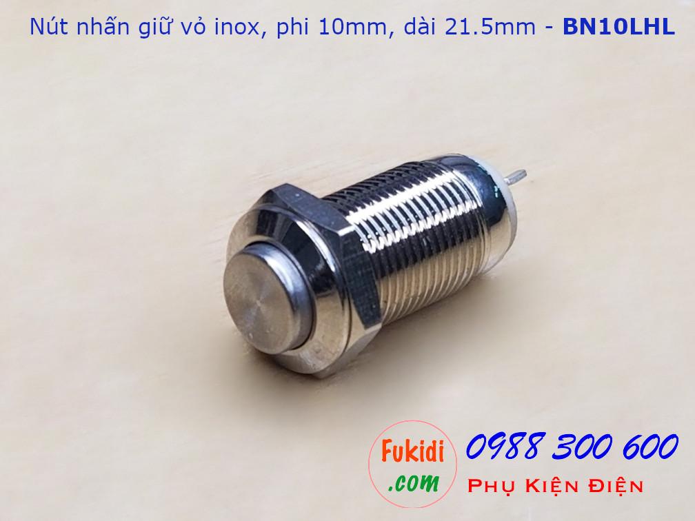 Nút nhấn giữ vỏ inox phi 10mm - BN10LHL