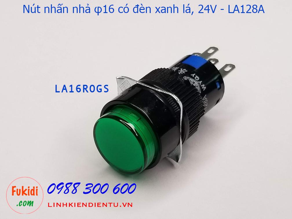 Nút nhấn nhả φ16 vỏ nhựa có đèn xanh lá 24v LA16, LA128A  5A/250V- LA16ROGS