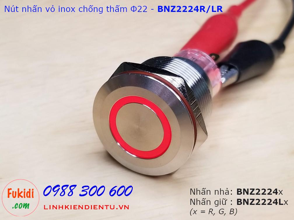 Nút nhấn giữ Φ22mm vỏ inox chống thấm có đèn đỏ điện áp 12-24v BNZ2224LR