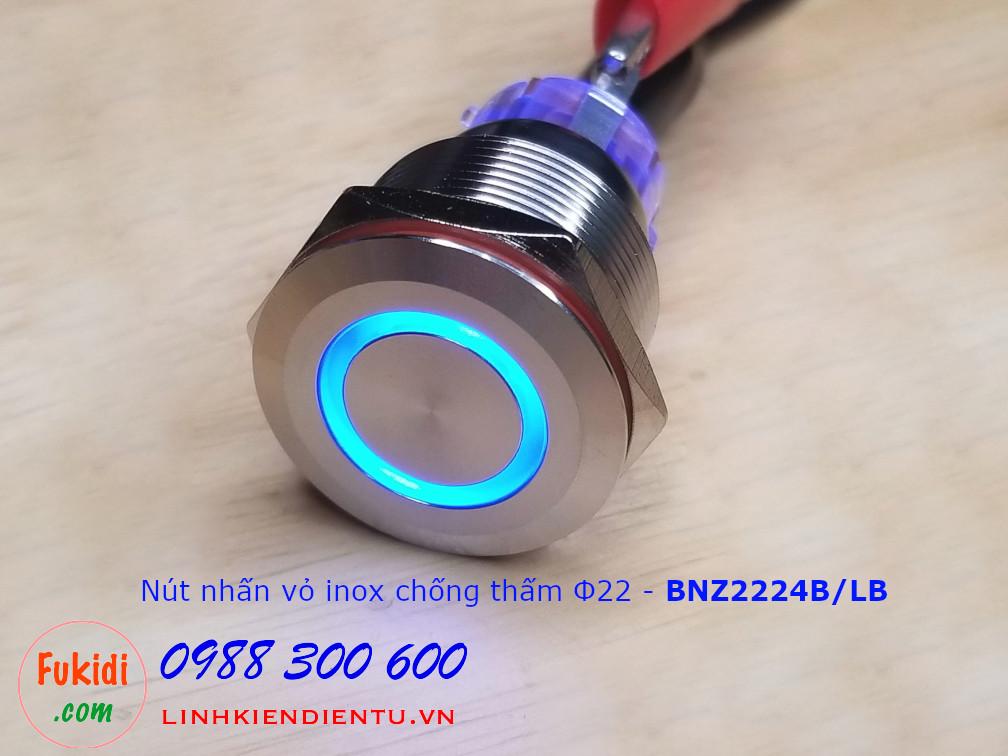 Nút nhấn giữ Φ22mm vỏ inox chống thấm có đèn xanh dương điện áp 12-24v BNZ2224LB