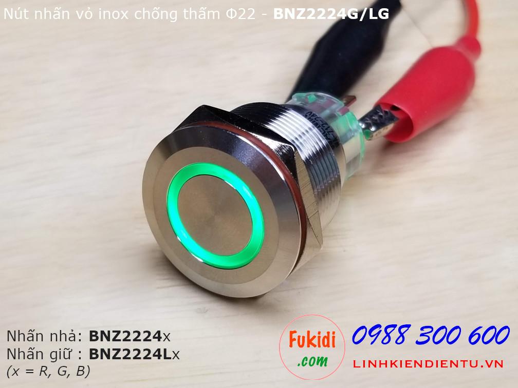 Nút nhấn nhả Φ22mm vỏ inox chống thấm có đèn xanh lá điện áp 12-24v BNZ2224G