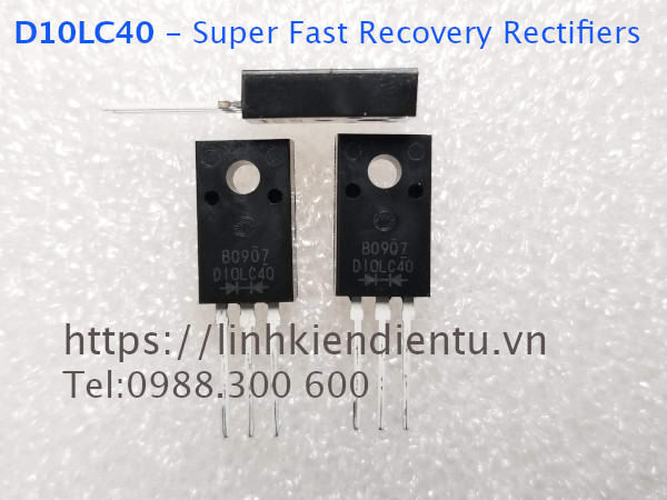 D10LC40 - 400V 10A, Super Fast Recovery Rectifiers