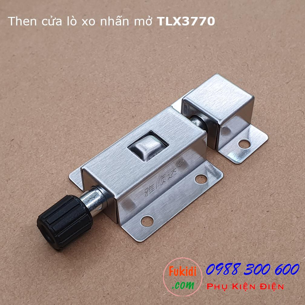 Chốt nhấn, then chốt gài, then cửa lò xo nhấn mở size 37x70mm - TLX3770