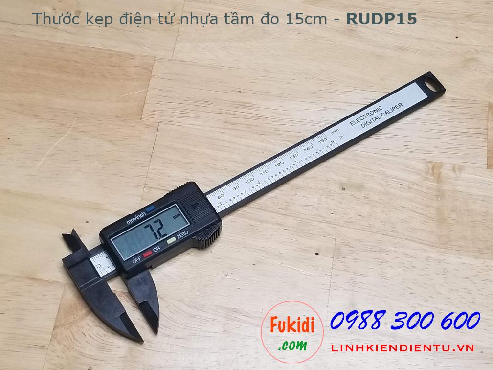 Thước kẹp điện tử, chất liệu nhựa, tầm đo 150mm model RUDP15