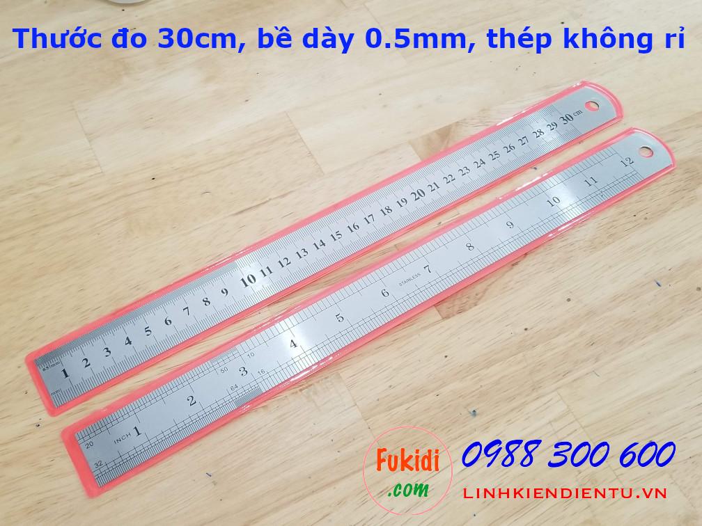 Thước kim loại đo chiều dài từ 0-30cm, bề dày 0.5mm, chất liệu thép không rỉ