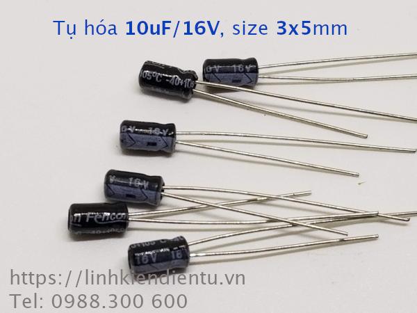 Tụ hóa 10uF/16V, size 3x5mm, châm cắm