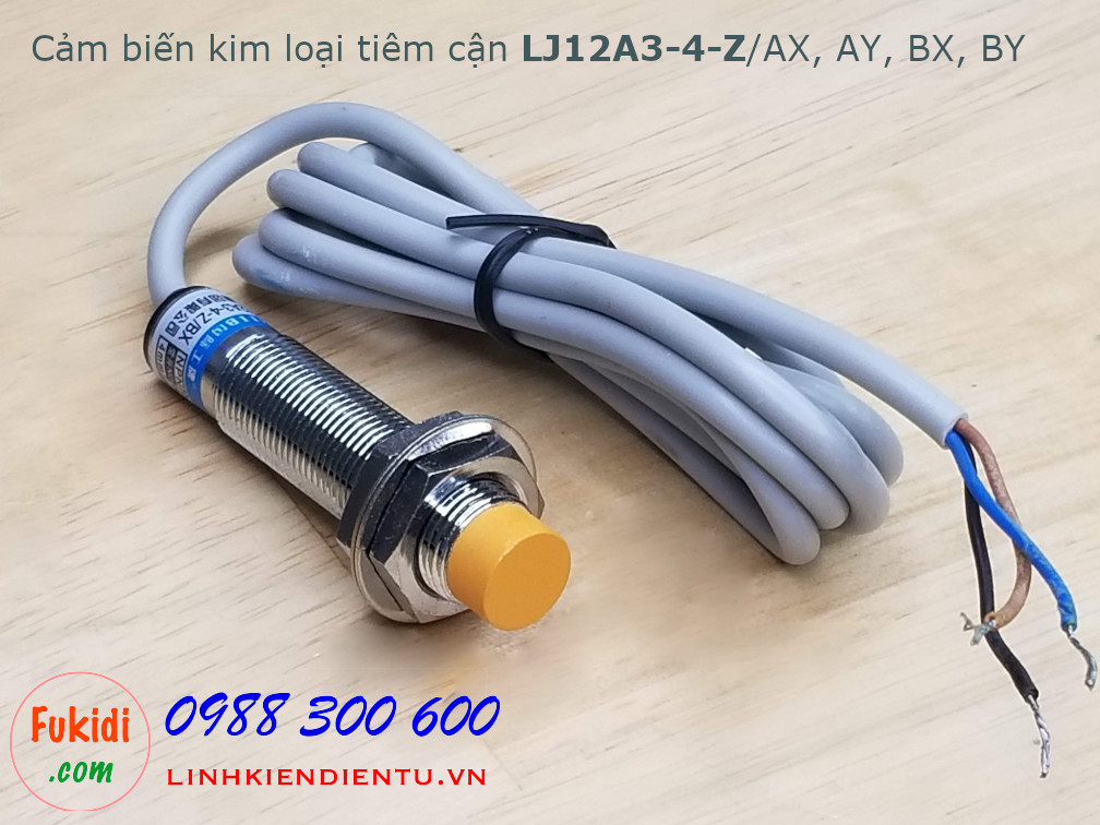 Cảm biến kim loại tiệm cận LJ12A3-4-Z/BX DC 3 dây NPN thường đóng