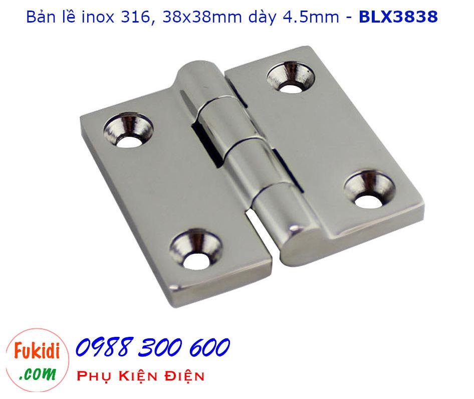 Bản lề inox 316 cao cấp màu sáng bóng, kích thước 38x38, dày 4.5mm - BLX3838