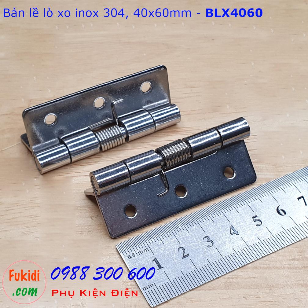 Bản lề lò xo, bản lề tự đóng cửa inox 304 size 40x60mm - BLX4060