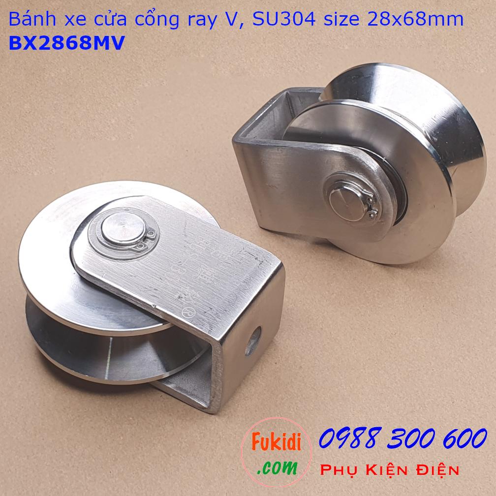 Bánh xe cửa cổng ray V inox 304 kích thước 28x68mm tải 480kg - BX2868MV