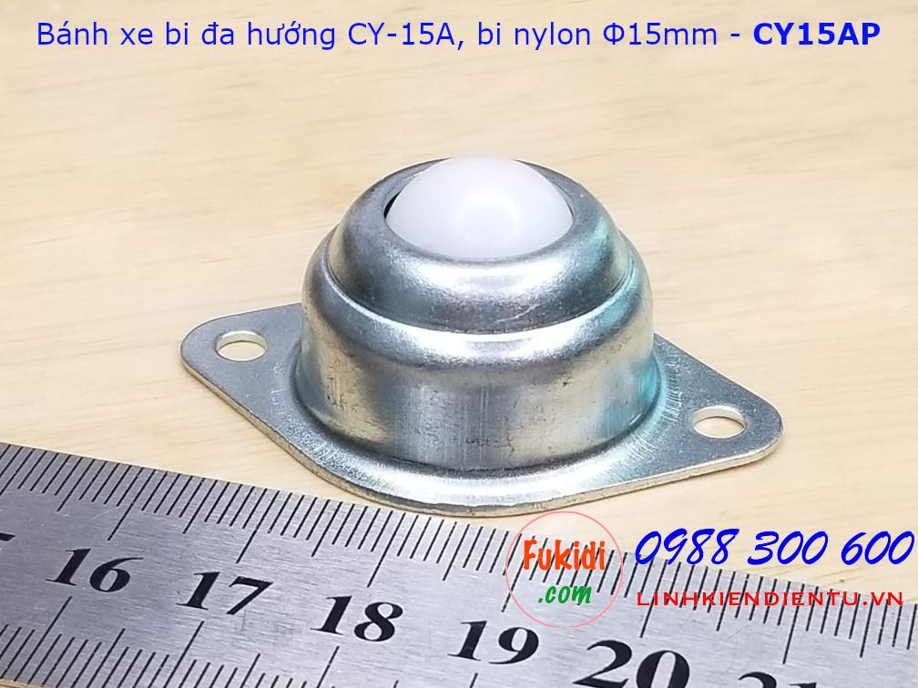 Bánh xe bi cầu đa hướng CY-15A bi nylon phi 15mm, tải trọng 10kg, size 50x35x21mm - CY15AP
