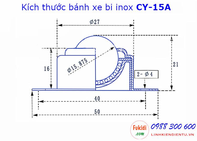 Bánh xe bi cầu inox 304, Ø15mm size 21x50mm tải trọng 15kg model CY-15A