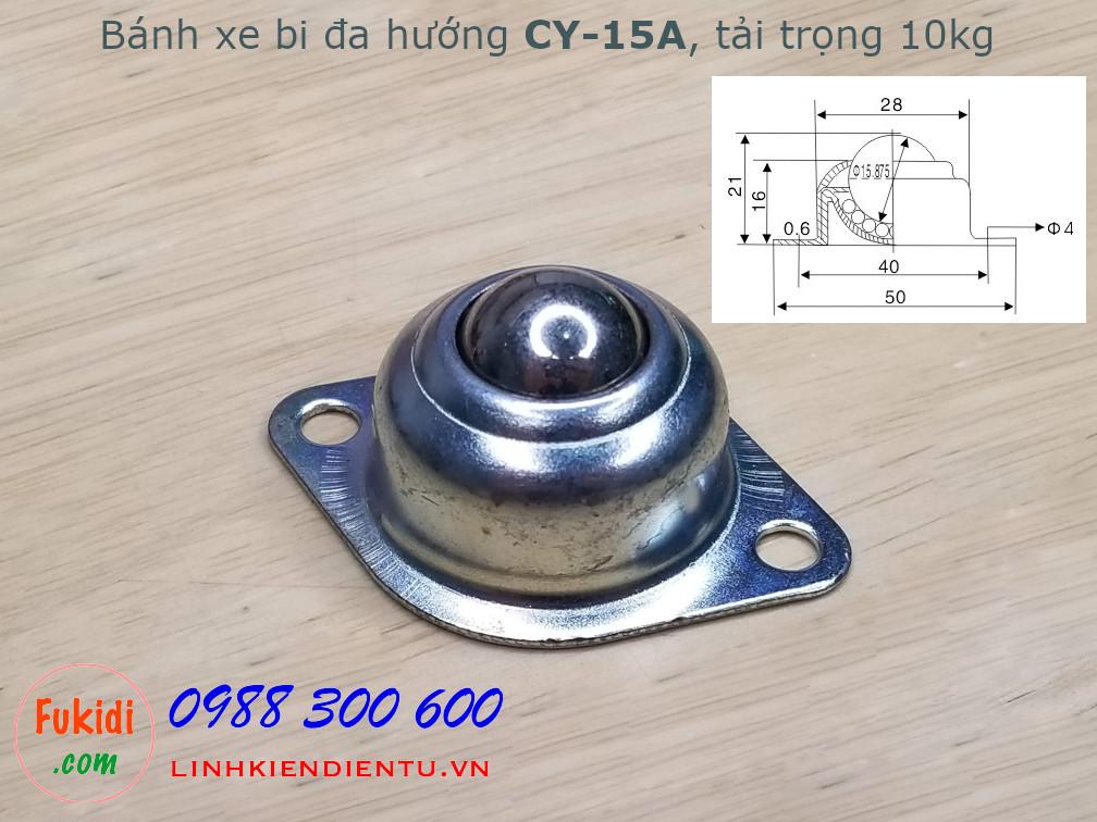 Bánh xe dẫn động đa hướng dạng bi thép, phi 15mm, tải trọng 10kg -CY15A