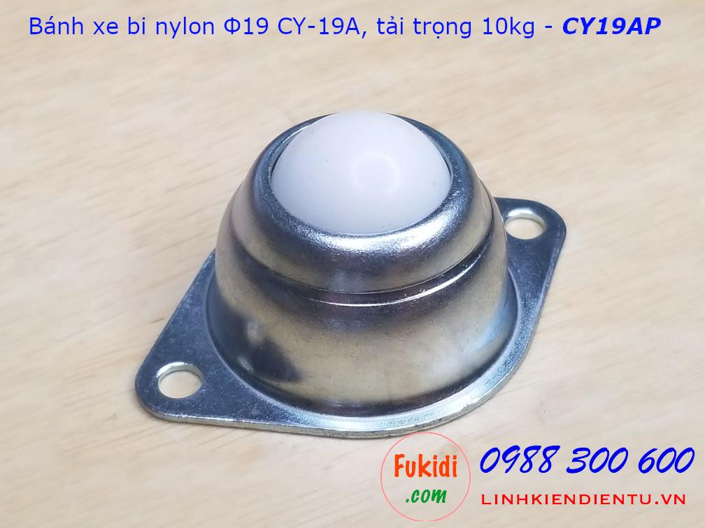 Bánh xe bi cầu nylon CY-19A phi 19mm tải trọng 10kg - CY19AP