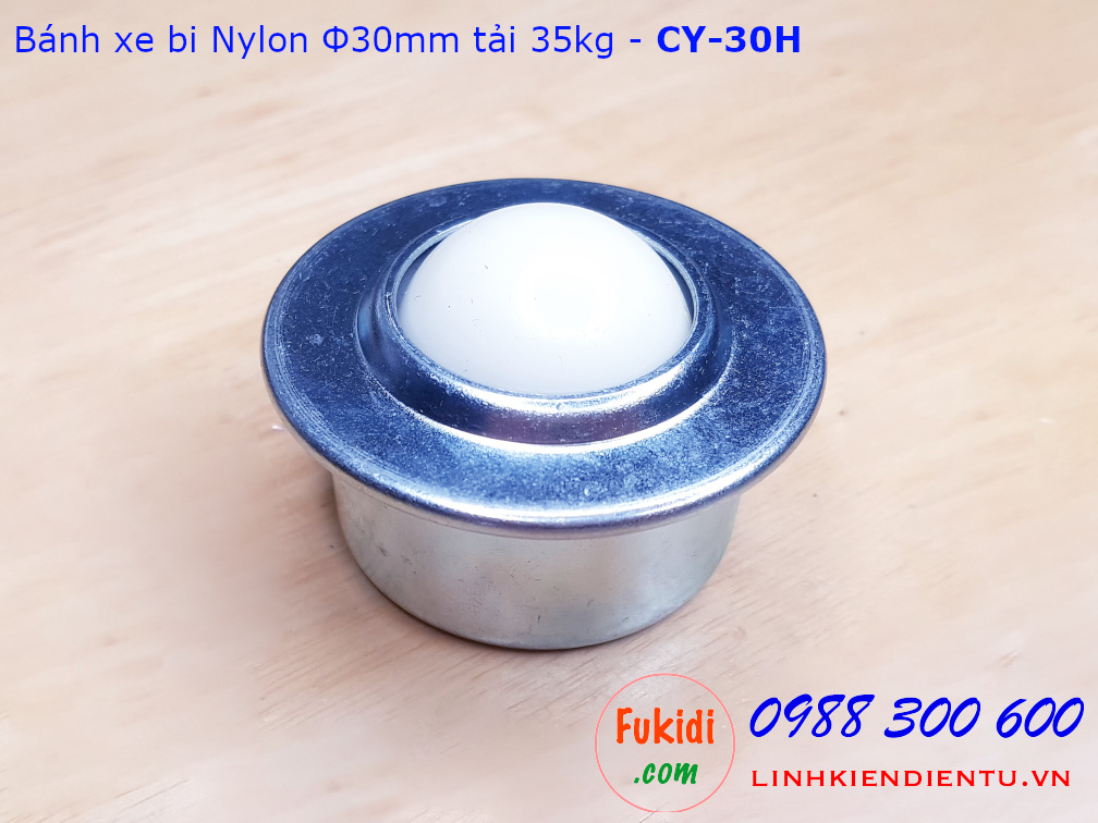 Bánh xe bi cầu nylon CY-30H bi nylon phi 30mm vỏ thép, tải trọng 35kg - CY30HP