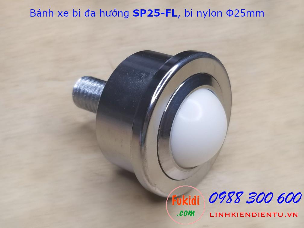 Bánh xe bi đa hướng phi 25mm SP25-FL chất liệu nylon tải trọng 30kg - SP25LFP
