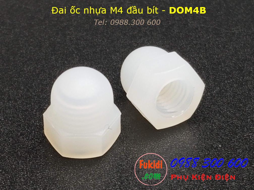 Đai ốc nhựa đầu bít, tán đầu chụp, đai ốc chỏm cầu, tán cầu M4 - DOM4B