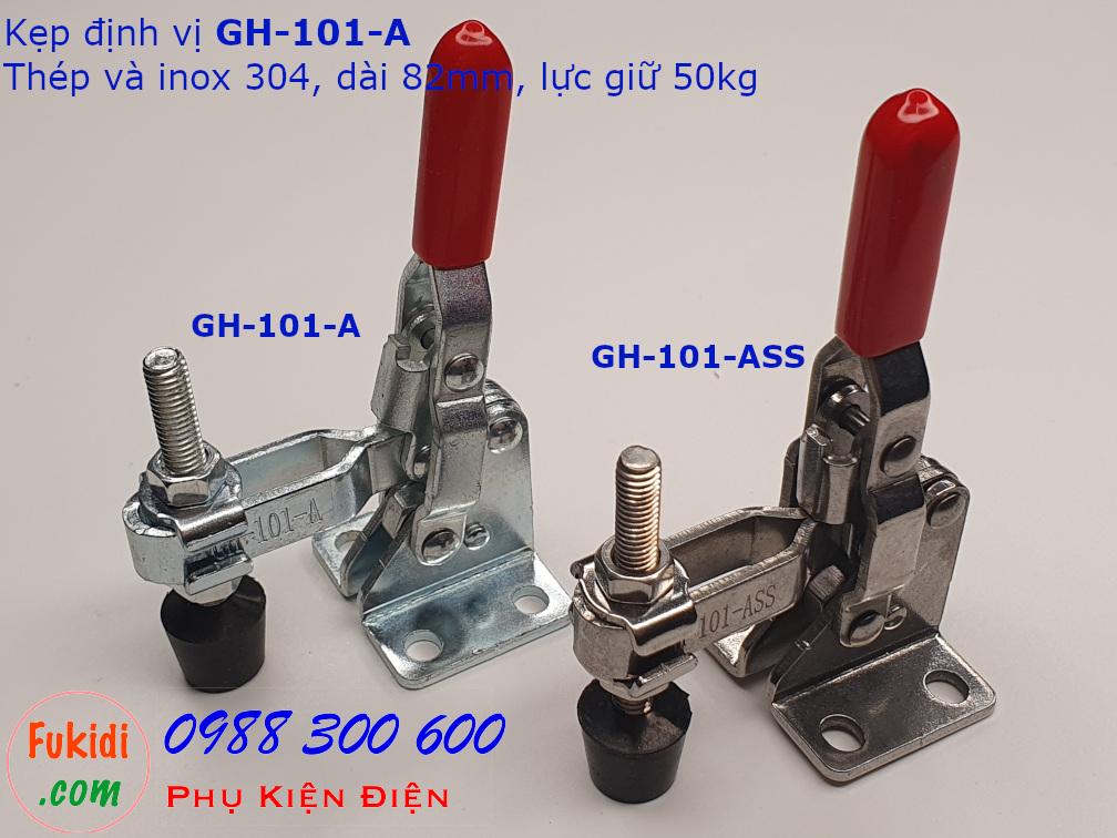 Kẹp định vị GH-101-ASS inox 304 dài 82mm, lực giữ 50kg