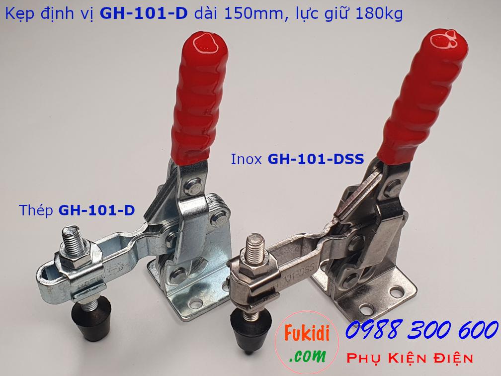 Hai phiên bản của GH-101-D là thép mạ và inox 304