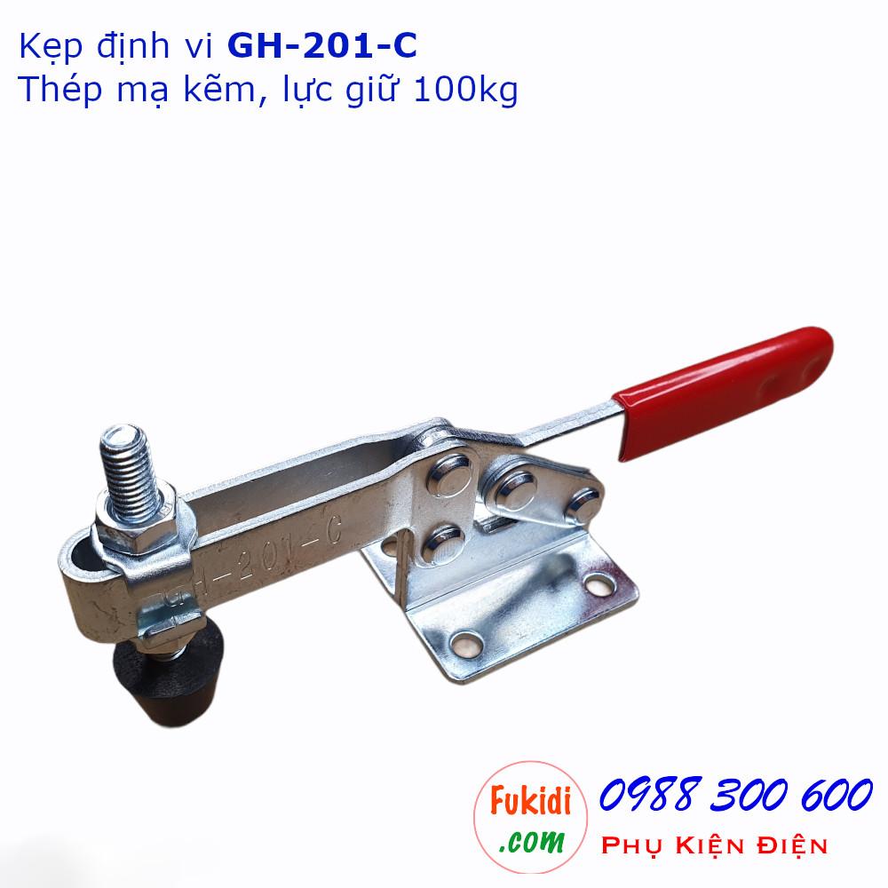 Kẹp định vị GH-201-C thép mạ kẽm, lực giữ 100kg, chiều dài 148mm - GH201C