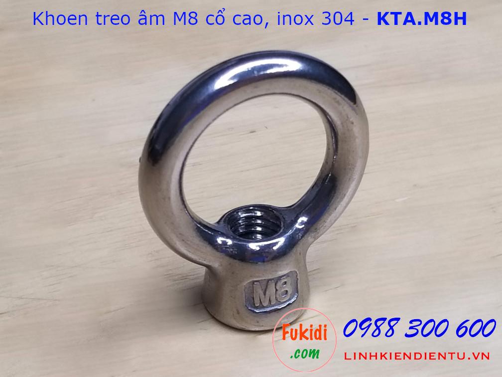 Khoen treo âm inox 304 size M8 cổ cao - KTA.M8H