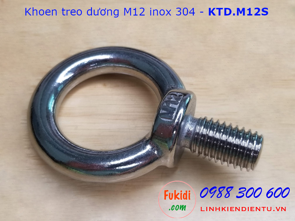 Khoen treo dương M12 inox 304, đường kính trong 30mm, ren 21mm - KTD.M12S