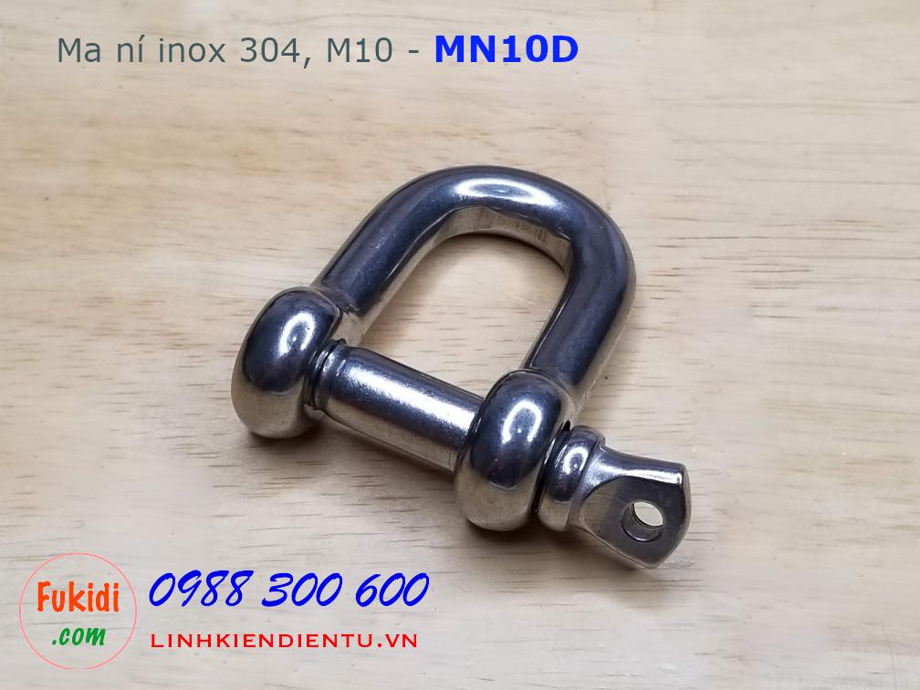 Ma ní inox hình chữ D, kiểu ren vặn, dùng nối dây xích, size M10 model MN10D