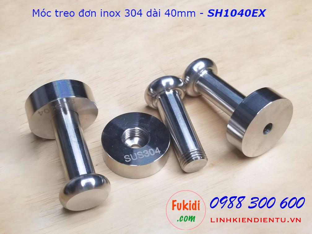 Móc treo đơn SU304 phi 10, dài 40mm - SH1040EX